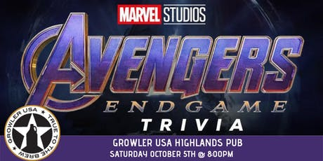 Avengers:Endgame Trivia at Growler USA Highlands Pub tickets