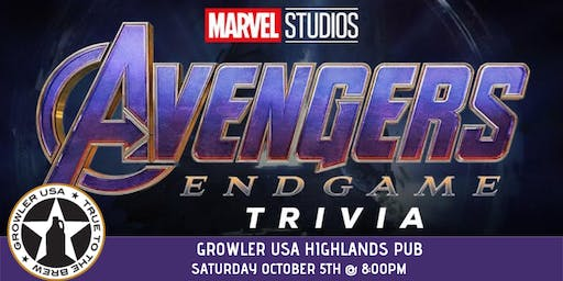 Avengers:Endgame Trivia at Growler USA Highlands Pub