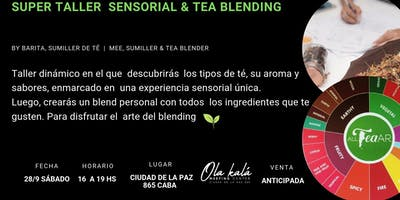 Super Taller Sensorial &  Tea Blending