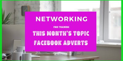 "Networking Event with Free Training ""Facebook Ads"""