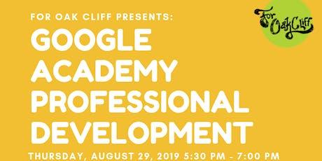 Google Academy Professional Development tickets