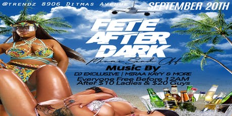 Fete After Dark (MIAMI SEND OFF) tickets