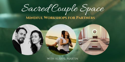 Sacred Couple Space. Spiritual Growth in Relationships