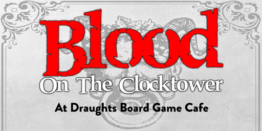 Blood On The Clocktower - A Mystery Game Event!