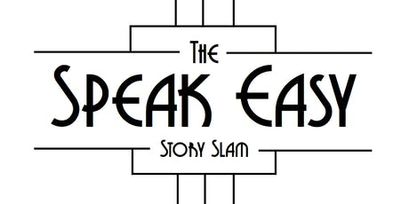 """The Speak Easy Story Slam presents: """"Suspended tickets"""