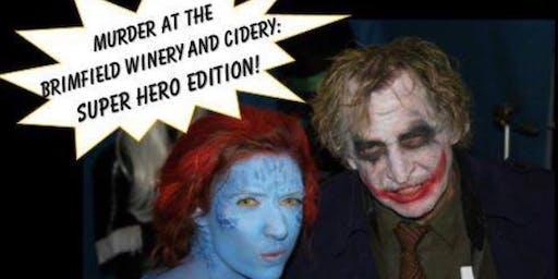 Murder at the Brimfield Winery: Super Hero Edition