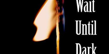 Wait Until Dark by Frederick Knott tickets