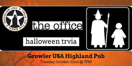 The Office *HALLOWEEN SPECIAL* Trivia at Growler USA Highlands Pub