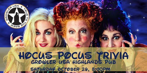 Hocus Pocus Trivia at Growler USA Highlands Pub