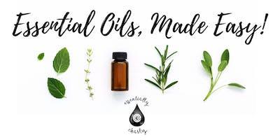 Essential Oils, Made Easy! ~ Richmond