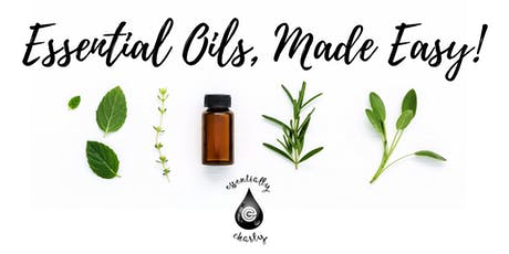 Essential Oils, Made Easy! ~ Richmond tickets