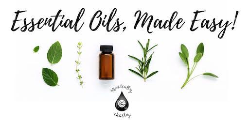 Essential Oils, Made Easy! ~ New Westminster