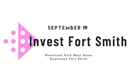 Invest Fort Smith tickets