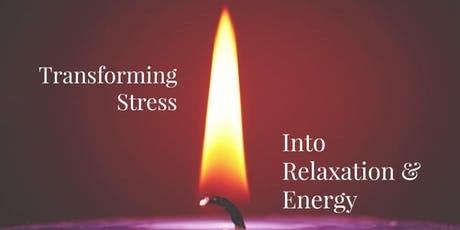 Transforming Stress Into Relaxation and Energy  tickets