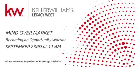 Mind over Market: Becoming an Opportunity Warrior tickets
