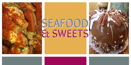 Seafood & Sweets tickets