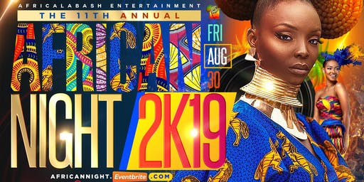 THE 11TH ANNUAL AFRICAN NIGHT 2k19