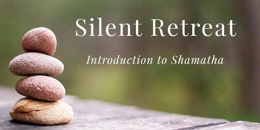 Silent Retreat: Intro to Shamatha