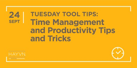 HAYVN WORKSHOP: Time Management + Productivity Tips & Tricks, Marketing Series tickets