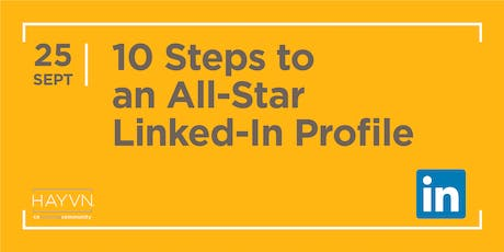 HAYVN WORKSHOP: 10 Steps to an All-Star LinkedIn Profile, Marketing Series tickets