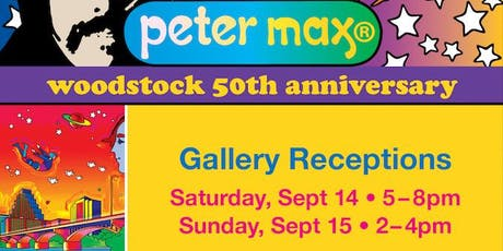Peter Max: Retrospective ~ Back to Woodstock  50th Anniversary tickets