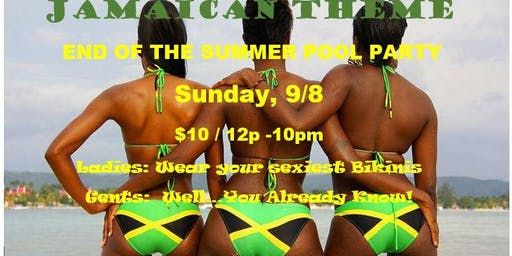 End of The Summer Pool Party - Jamaican Theme (Adults Only)