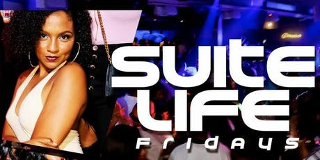 Suite Life Fridays Labor Day Weekend Kickoff at Suite Lounge Hosted by Big Tigger tickets