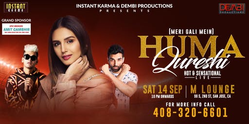 San Jose: Party with HUMA QURESHI along with GullyBoys DJ and DJ Dharak
