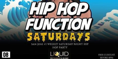 HipHop Function Saturdays!!! at Liquid Lounge  tickets
