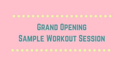 Missi Balison Fitness- Grand Opening Sample Workout Sessions
