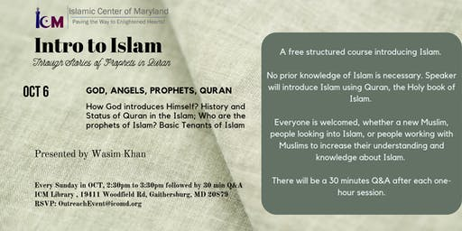Intro to Islam : God, Angels, Prophets, Quran