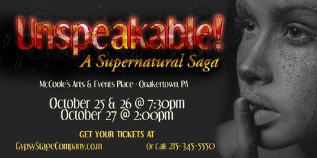 UNSPEAKABLE! tickets