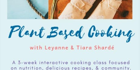 Plant Based Cooking Class tickets