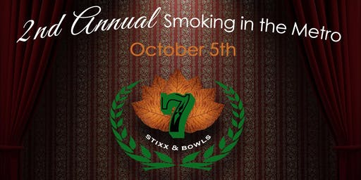 2nd Annual Stixx and Bowls: Smoking in the Metro