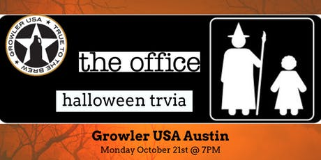 The Office *HALLOWEEN SPECIAL* Trivia at Growler USA Austin tickets