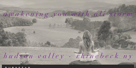 Awakening You - Hudson Valley, Rhinebeck  tickets
