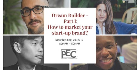 Dream Builder - Part I: How to market your start-up brand? tickets
