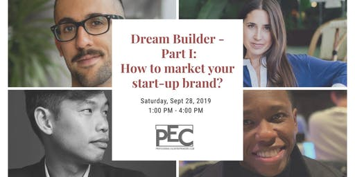 Dream Builder - Part I: How to market your start-up brand?