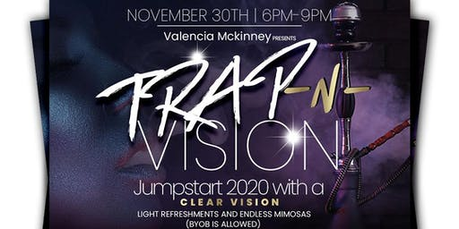 "Trap N Vision ""A Vision Board Party"""
