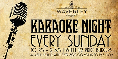 Karaoke Sundays @ The Waverley. tickets