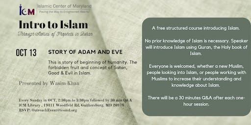 Intro to Islam : Story of Adam & Eve