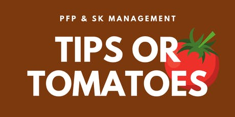 TIPS OR TOMATOES VARIETY SERIES tickets