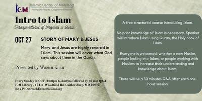 Intro to Islam : Story of Mary & Jesus
