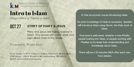 Intro to Islam : Story of Mary & Jesus tickets