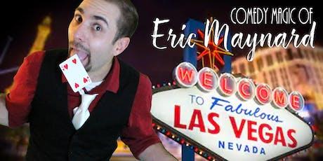 The Comedy Magic Of Eric Maynard tickets