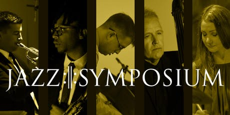 JAZZ:||:SYMPOSIUM at The Hollywood Roosevelt Hotel tickets