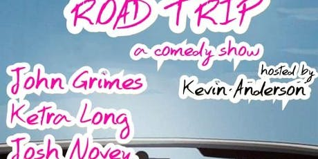 ROAD TRIP (a comedy show) tickets