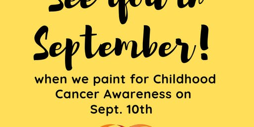 September's Paint with a Purpose: Childhood Cancer Awareness