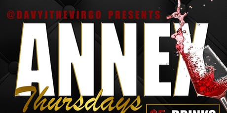 Annex Thursdays Presented by: @DavyJTheVirgo tickets