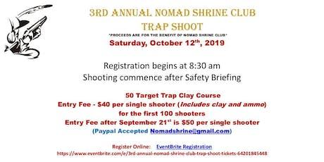 3rd Annual Nomad Shrine Club Trap Shoot tickets